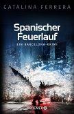 Spanischer Feuerlauf / Barcelona-Krimi Bd.3