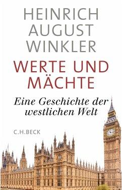 Werte und Mächte - Winkler, Heinrich August
