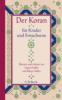 Der Koran für Kinder und Erwachsene - Kaddor, Lamya; Müller, Rabeya