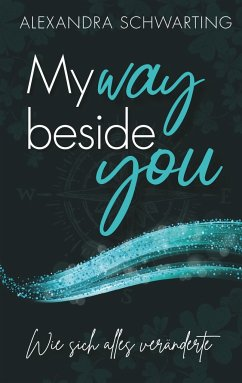 My way beside you - Schwarting, Alexandra