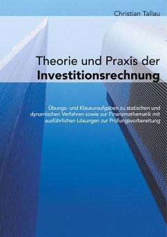 Theorie und Praxis der Investitionsrechnung