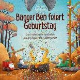 Bagger Ben feiert Geburtstag