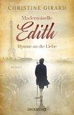 Mademoiselle Edith - Hymne an die Liebe