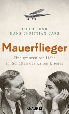 Mauerflieger - Cars, Isolde;Cars, Hans Christian
