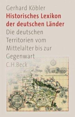 Historisches Lexikon der deutschen Länder - Köbler, Gerhard
