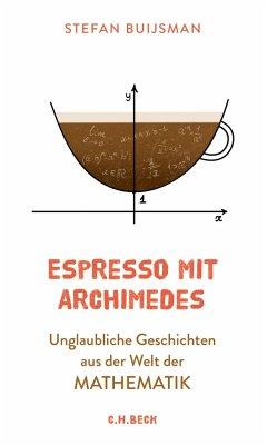 Espresso mit Archimedes - Buijsman, Stefan