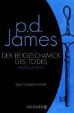 Der Beigeschmack des Todes / Adam Dalgliesh Bd.7
