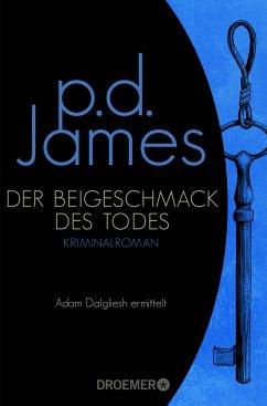 Der Beigeschmack des Todes / Adam Dalgliesh Bd.7 - James, P. D.