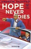 Hope Never Dies / Obama-und-Biden-Krimis Bd.1