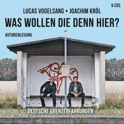 Was wollen die denn hier?, 6 Audio-CDs - Vogelsang, Lucas; Król, Joachim
