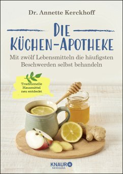 Die Küchen-Apotheke - Kerckhoff, Annette