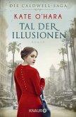 Tal der Illusionen / Caldwell-Saga Bd.2