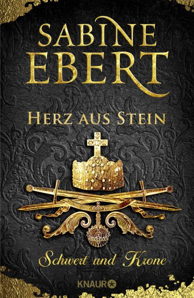 Herz aus Stein / Schwert und Krone Bd.4