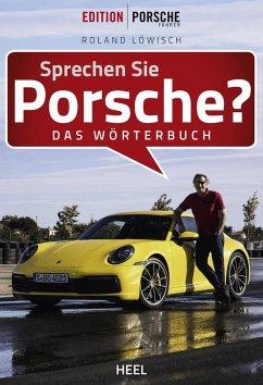 Sprechen Sie Porsche? - Löwisch, Roland