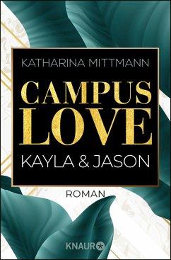Campus Love - Kayla & Jason / Brown University Bd.1 - Mittmann, Katharina