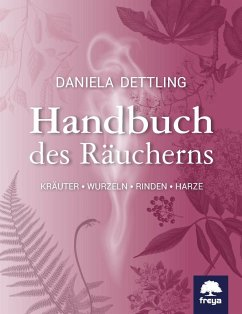 Handbuch des Räucherns - Dettling, Daniela