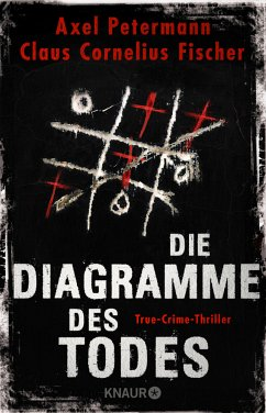 Die Diagramme des Todes - Petermann, Axel; Fischer, Claus C.