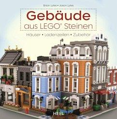 Gebäude aus LEGO® Steinen - Lyles, Jason; Lyles, Brian