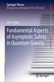 Fundamental Aspects of Asymptotic Safety in Quantum Gravity