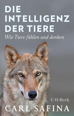 Die Intelligenz der Tiere - Safina, Carl