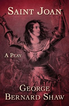 Saint Joan (eBook, ePUB) - Shaw, George Bernard