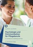 Psychologie und Kommunikation für Pflegeberufe