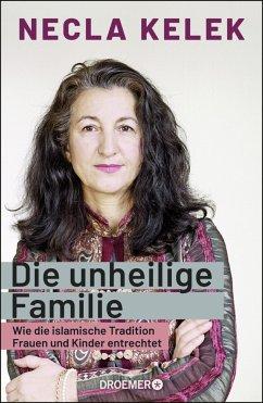 Die unheilige Familie - Kelek, Necla