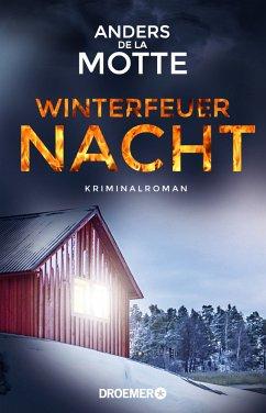 Winterfeuernacht - Motte, Anders de la