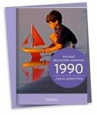 1990 - Ein ganz besonderer Jahrgang Zum 30. Geburtstag