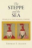 The Steppe and the Sea (eBook, ePUB)
