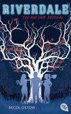 Tod auf dem Festival / Riverdale Bd.3