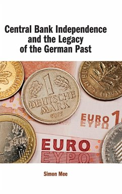Central Bank Independence and the Legacy of the German Past - Mee, Simon