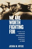 We Are Worth Fighting for: A History of the Howard University Student Protest of 1989