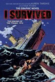 I Survived The Sinking of the Titanic, 1912 (I Survived Graphic Novel #1): A Graphix Book