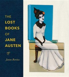 The Lost Books of Jane Austen - Barchas, Janine