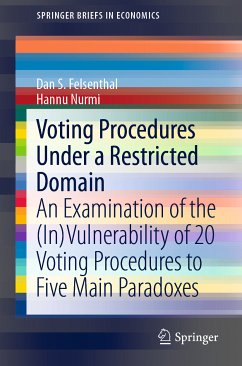 Voting Procedures Under a Restricted Domain (eBook, PDF) - Felsenthal, Dan S.; Nurmi, Hannu