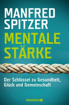 Mentale Stärke (eBook, ePUB) - Spitzer, Manfred