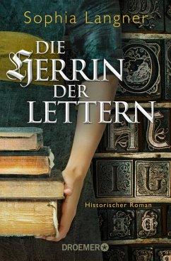 Die Herrin der Lettern (eBook, ePUB) - Langner, Sophia