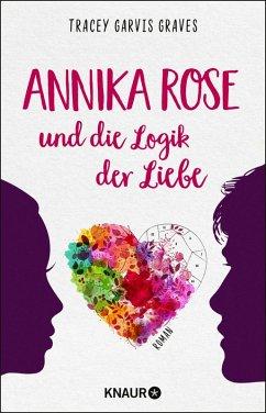Annika Rose und die Logik der Liebe (eBook, ePUB) - Graves, Tracey Garvis