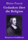 Gedanken über die Religion (Großdruck)