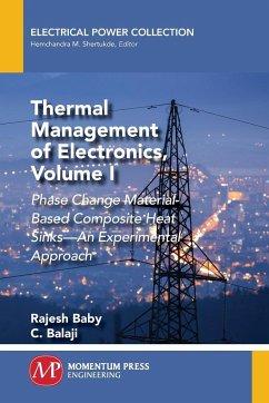 Thermal Management of Electronics, Volume I
