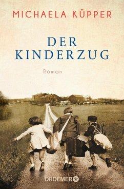 Der Kinderzug (eBook, ePUB) - Küpper, Michaela