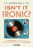 Isn't it ironic? (eBook, ePUB)