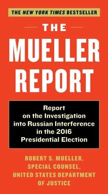Mueller Report - Mueller, Robert S.; Special Counsel's