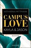 Campus Love - Kayla & Jason / Brown University Bd.1 (eBook, ePUB)