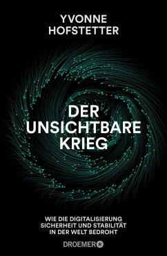 Der unsichtbare Krieg (eBook, ePUB) - Hofstetter, Yvonne