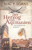 Der Herzog von Aquitanien (eBook, ePUB)