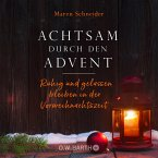 Achtsam durch den Advent (eBook, ePUB)