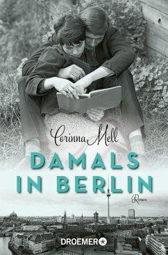 Damals in Berlin (eBook, ePUB) - Mell, Corinna
