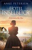 Hotel Inselblick - Stürmische See / Die Amrum-Saga Bd.3 (eBook, ePUB)